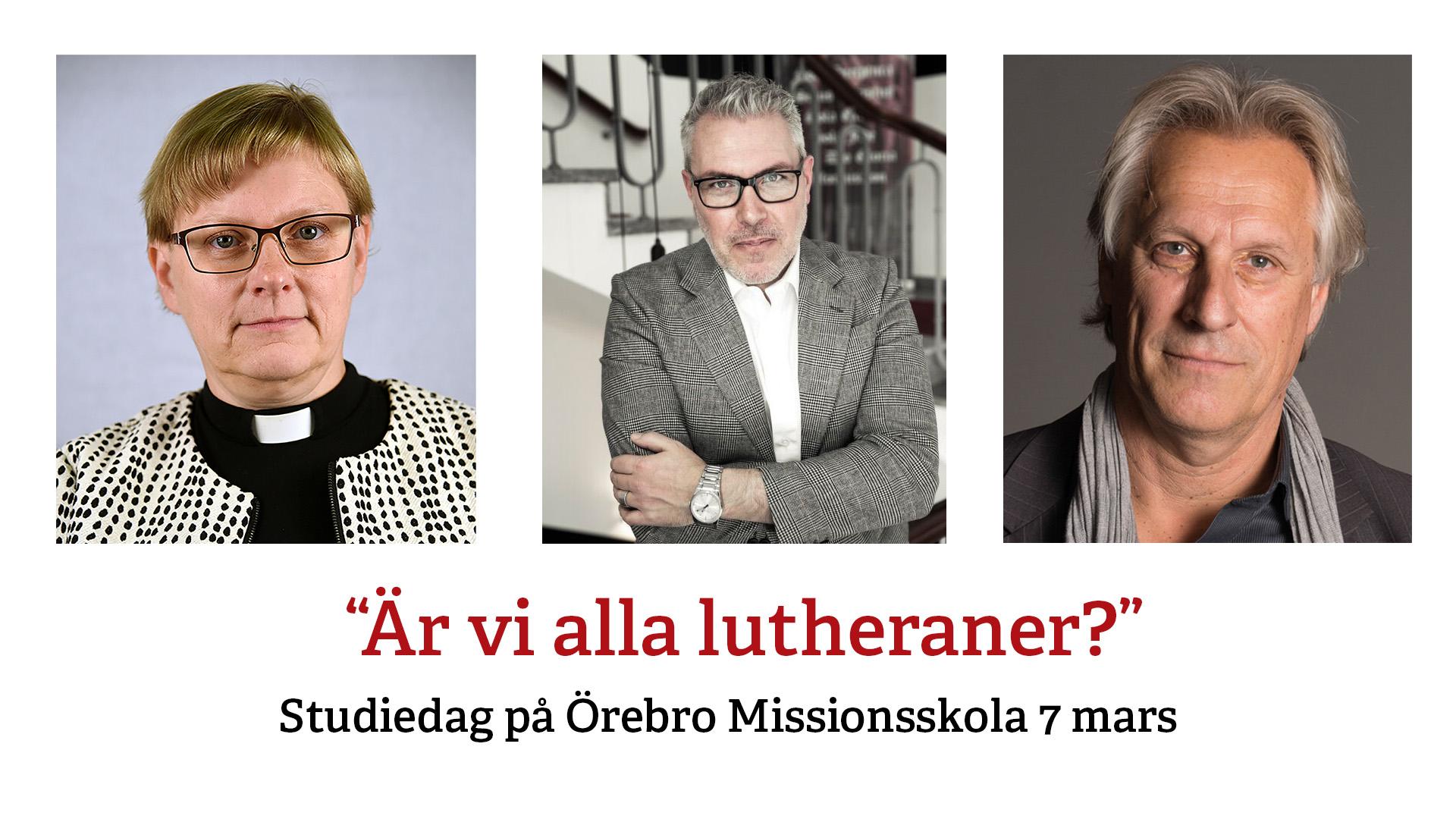 """""""Är vi alla lutheraner?"""""""